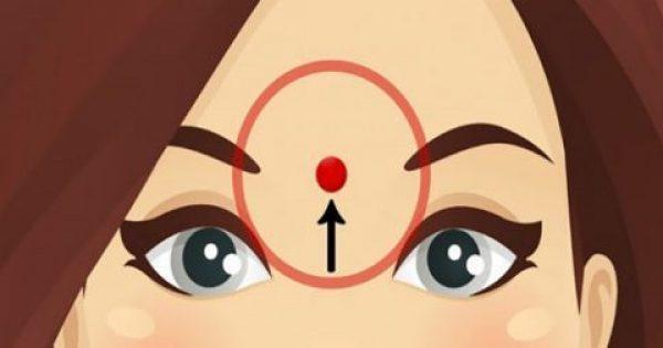 Πιέστε το Μέτωπό σας σε ΑΥΤΟ το σημείο για 60 Δευτερόλεπτα και Δείτε ΤΙ θα σας Συμβεί. Θα εκπλαγείτε!