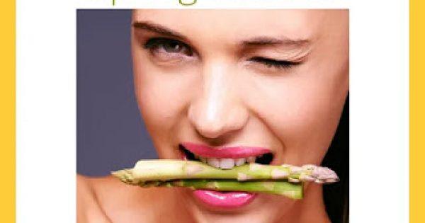 Της εποχής! Τροφές που φέρνει η Άνοιξη και σε βοηθούν να χάσεις κιλά